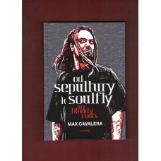 Od Sepultury k Soulfly - My bloody rools ( Max Cavalera )