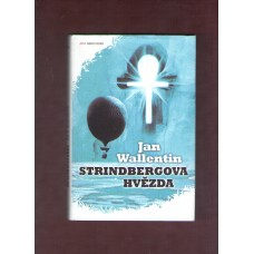 Wallentin Jan : Strindbergova hvězda