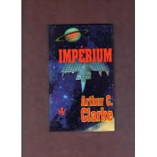 Clarke Arthur C. : Impérium