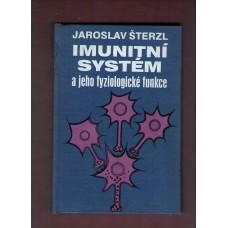 Imunitní systém a jeho fyziologické funkce ( J. Šterzl )