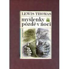 Thomas L. : Myšlenky pozdě v noci