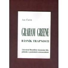 Graham Greene - básník trapnosti ( J. Čulík )