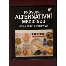 Inglis B., West R.: Průvodce alternativní medicínou