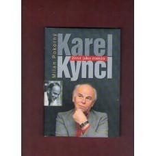 Karel Kyncl - Život jako román ( M. Pokorný )