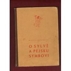 Roštíková M.: O Sylvě a pejsku Symbovi