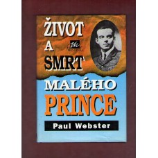 Webster P.: Život a smrt malého prince
