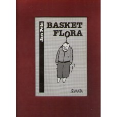 Pelc Jan : Basket Flora