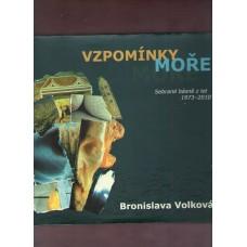 Volková Bronislava : Vzpomínky moře