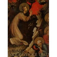 České gotické umění ( A. Kutal )
