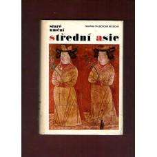 Staré umění střední Asie ( T. Talbotová Riceová )