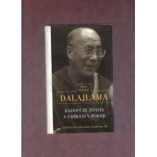 Dalajlama : Radost ze života a umírání v pokoji