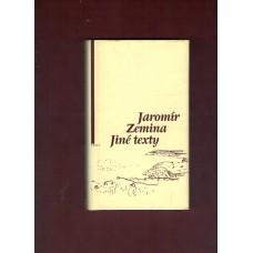 Jaromír Zemina : Jiné texty