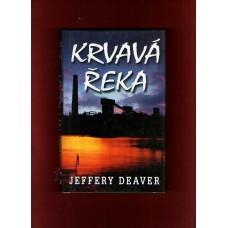 J. Deaver : Krvavá řeka