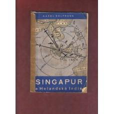 Solfronik K.: Singapur a Holandská Indie