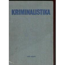 J. Pješčak a kol.: Kriminalistika