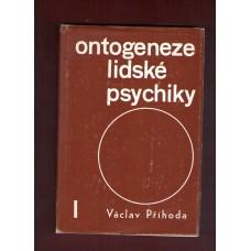 Ontogeneze lidské psychiky I. ( V. Příhoda )