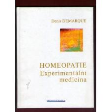 Homeopatie - experimentální medicína ( D. Demarque )