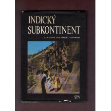 Indický subkontinent - zeměpisné a historické panorama