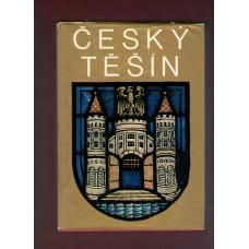 Český Těšín - 50 let městem ( Grobelný, Čepelák )