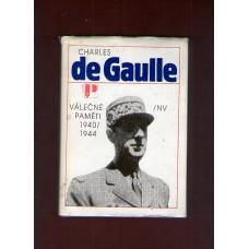 Charles de Gaulle : Válečné paměti 1940 - 1944