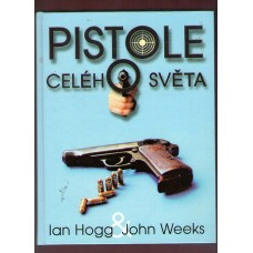 Pistole celého světa ( Hogg, Weeks )