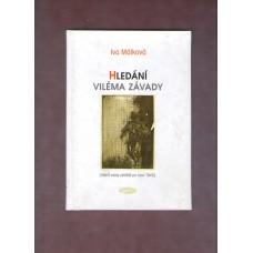 Málková I. : Hledání Viléma Závady